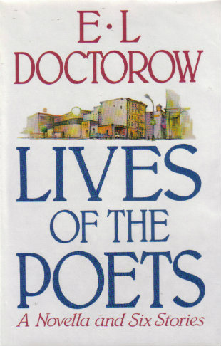 """Lives of the Poets"" av E.L. Doctorow."